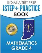 Indiana Test Prep Istep+ Practice Book Mathematics Grade 4