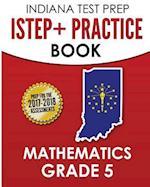 Indiana Test Prep Istep+ Practice Book Mathematics Grade 5