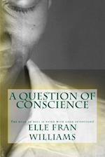 A Question of Conscience af Elle Fran Williams