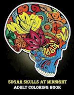 Sugar Skulls at Midnight Adult Coloring Book