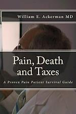 Pain, Death and Taxes
