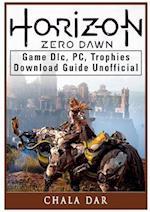 Horizon Zero Dawn Game DLC, PC, Trophies, Download Guide Unofficial