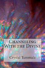 Channeling with the Divine