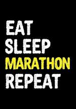 Eat Sleep Marathon Repeat