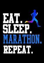 Eat Sleep Marathon Repeat