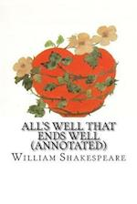 All's Well That Ends Well (Annotated)