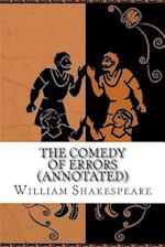 The Comedy of Errors (Annotated)