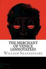 The Merchant of Venice (Annotated)