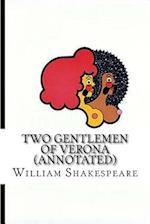 Two Gentlemen of Verona (Annotated)