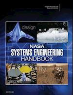NASA Systems Engineering Handbook (NASA Sp-2016-6105 Rev2)