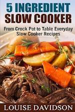5 Ingredient Slow Cooker