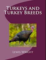 Turkeys and Turkey Breeds