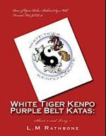 White Tiger Kenpo Purple Belt Katas