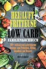 Heiluftfritteuse Kochbuch Low Carb