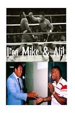 Iron Mike & Ali!