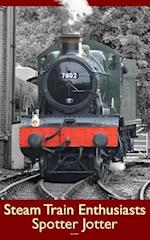 Steam Train Enthusiasts Spotter Jotter