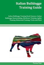 Italian Bulldogge Training Guide Italian Bulldogge Training Book Features af Thomas Piper