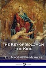 The Key of Solomon the King (Illustrated)