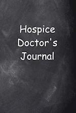 Hospice Doctor's Journal Chalkboard Design