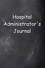 Hospital Administrator's Journal Chalkboard Design