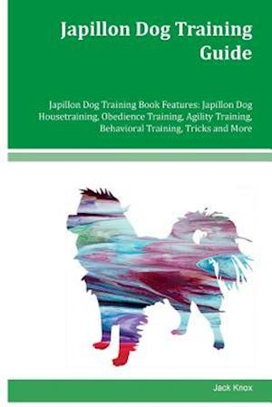 Japillon Dog Training Guide Japillon Dog Training Book Features