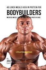 48 Bodybuilder Lunch Meals High in Protein