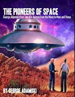 The Pioneers of Space