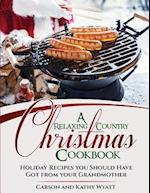 A Relaxing Country Christmas Cookbook