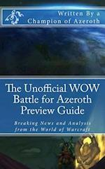 The Unofficial Wow Battle for Azeroth Preview Guide