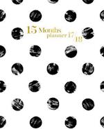 15 Months Planner October 2017 - December 2018, Monthly Planner with Calendar, 2017-2018 Event Planner Organizer for Women and Girls, 8x10, Black Whit