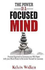 The Power of a Focused Mind
