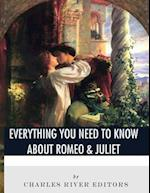 Everything You Need to Know about Romeo & Juliet