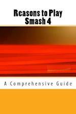 Reasons to Play Smash 4