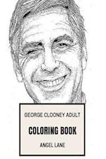 George Clooney Adult Coloring Book