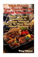 High Protein Low Carb Diet for Rapid Weight Loss