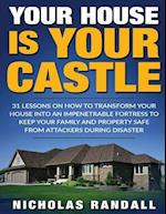 Your House Is Your Castle