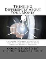 Thinking Differently about Your Money