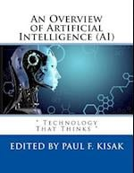 An Overview of Artificial Intelligence (AI)