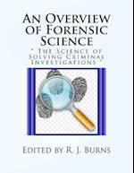 An Overview of Forensic Science