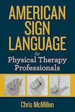 American Sign Language for Physical Therapy Professionals