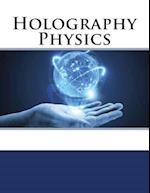Holography Physics