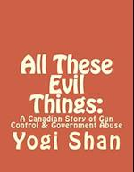 All These Evil Things
