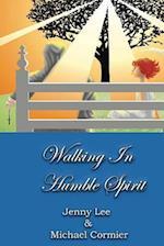 Walking in Humble Spirit