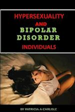 Hypersexuality and Bipolar Disorder Individuals