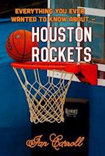 Everything You Ever Wanted to Know about Houston Rockets