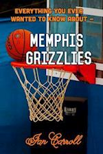 Everything You Ever Wanted to Know about Memphis Grizzlies