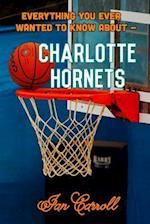 Everything You Ever Wanted to Know about Charlotte Hornets