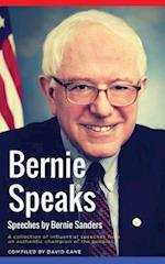 Bernie Speaks - Speeches by Bernie Sanders