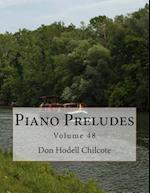 Piano Preludes Volume 48
