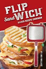 Flip Sandwich(r) Maker Recipe Cookbook